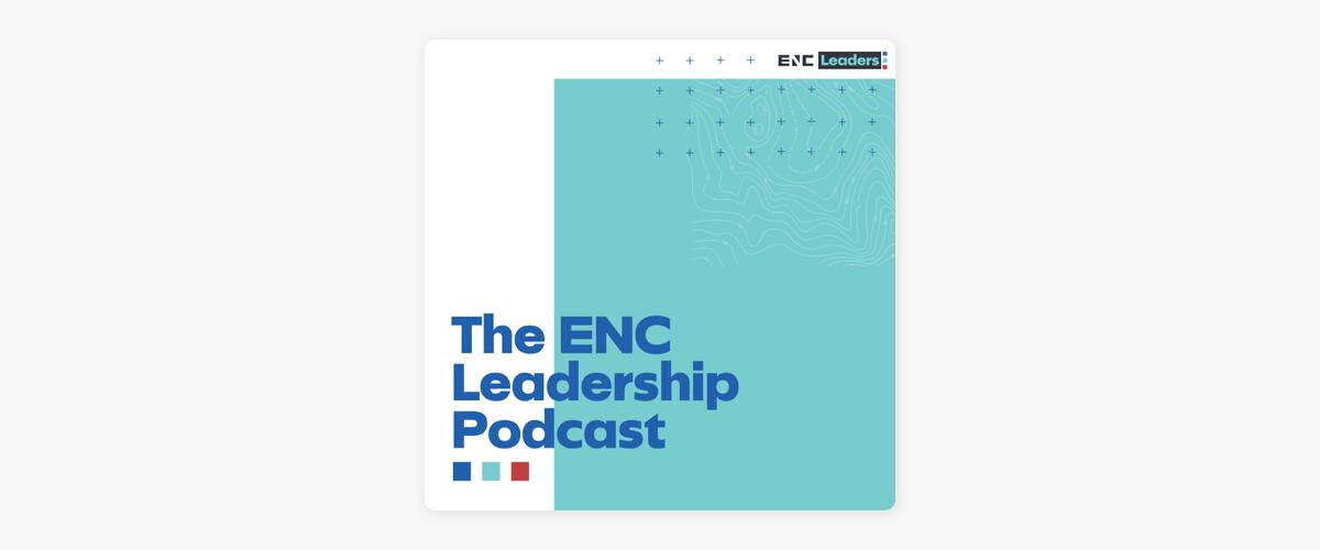 ENC Leadership Podcast